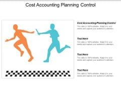 Cost Accounting Planning Control Ppt PowerPoint Presentation Inspiration Aids Cpb