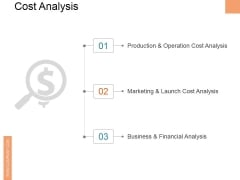 Cost Analysis Ppt PowerPoint Presentation Outline Topics