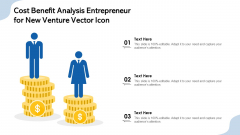 Cost Benefit Analysis Entrepreneur For New Venture Vector Icon Ppt Gallery Outfit PDF