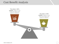 Cost Benefit Analysis Ppt PowerPoint Presentation Infographics Skills