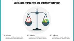 Cost Benefit Analysis With Time And Money Vector Icon Ppt Outline Picture PDF