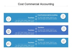Cost Commercial Accounting Ppt PowerPoint Presentation Portfolio Display Cpb