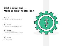 Cost Control And Management Vector Icon Ppt PowerPoint Presentation Model Good PDF
