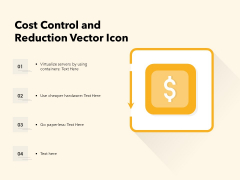 Cost Control And Reduction Vector Icon Ppt PowerPoint Presentation Portfolio Outfit PDF