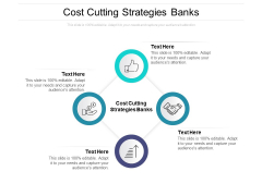 Cost Cutting Strategies Banks Ppt PowerPoint Presentation Model Objects Cpb Pdf