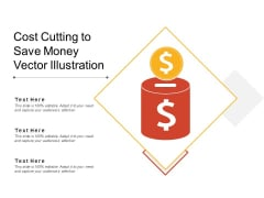 Cost Cutting To Save Money Vector Illustration Ppt PowerPoint Presentation File Pictures PDF