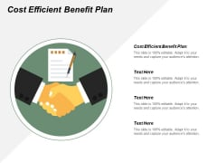 Cost Efficient Benefit Plan Ppt Powerpoint Presentation Model Graphic Tips Cpb