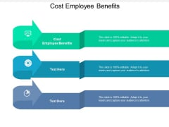 Cost Employee Benefits Ppt PowerPoint Presentation Outline Graphic Tips