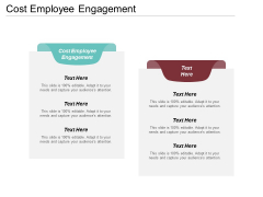 Cost Employee Engagement Ppt PowerPoint Presentation Summary Sample Cpb
