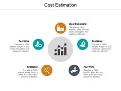 Cost Estimation Ppt PowerPoint Presentation Icon Infographics Cpb