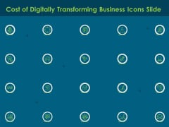 Cost Of Digitally Transforming Business Icons Slide Ppt PowerPoint Presentation Show Template PDF