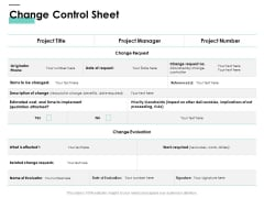 Cost Of Managing Organisational Change Change Control Sheet Ppt PowerPoint Presentation Outline Ideas PDF