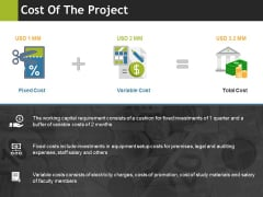 Cost Of The Project Ppt PowerPoint Presentation Outline Example
