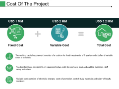 Cost Of The Project Ppt PowerPoint Presentation Visual Aids Portfolio