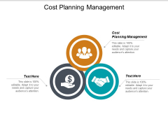Cost Planning Management Ppt PowerPoint Presentation Ideas Influencers Cpb
