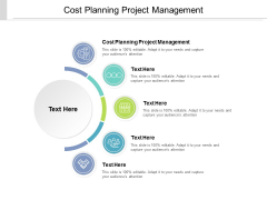 Cost Planning Project Management Ppt PowerPoint Presentation Icon Infographic Template Cpb
