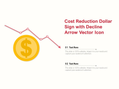 Cost Reduction Dollar Sign With Decline Arrow Vector Icon Ppt PowerPoint Presentation Model Samples