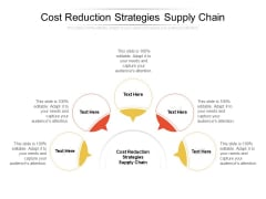 Cost Reduction Strategies Supply Chain Ppt PowerPoint Presentation Topics Cpb