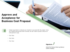 Cost Savings To A Company Approve And Acceptance For Business Cost Proposal Professional PDF