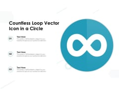 Countless Loop Vector Icon In A Circle Ppt PowerPoint Presentation File Example File PDF