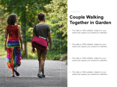 Couple Walking Together In Garden Ppt PowerPoint Presentation Infographics Graphics