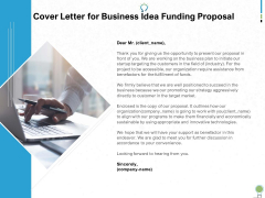 Cover Letter For Business Idea Funding Proposal Ppt PowerPoint Presentation Summary Influencers