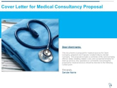 Cover Letter For Medical Consultancy Proposal Ppt File Summary PDF