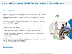 Cover Letter For Proposal To Build Effective On The Job Training Program Ppt PowerPoint Presentation Infographics Information PDF