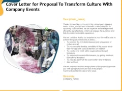 Cover Letter For Proposal To Transform Culture With Company Events Ppt Inspiration PDF
