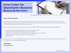 Cover Letter For Quantitative Business Research Services Ppt PowerPoint Presentation Visual Aids Infographics PDF
