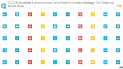 Covid Business Survive Adapt And Post Recovery Strategy For Cinemas Icons Slide Topics PDF