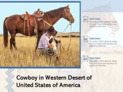 Cowboy In Western Desert Of United States Of America Ppt PowerPoint Presentation Ideas Template PDF