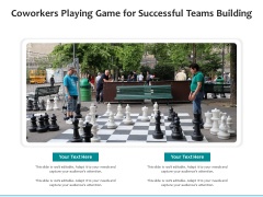 Coworkers Playing Game For Successful Teams Building Ppt PowerPoint Presentation Gallery Tips PDF