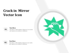 Crack In Mirror Vector Icon Ppt PowerPoint Presentation File Outline PDF