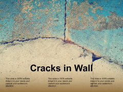 Cracks In Wall Ppt PowerPoint Presentation Summary Layouts