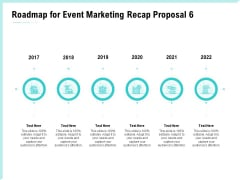 Craft The Perfect Event Proposal Roadmap For Event Marketing Recap Proposal 2017 To 2022 Demonstration PDF