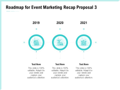 Craft The Perfect Event Proposal Roadmap For Event Marketing Recap Proposal 2019 To 2021 Inspiration PDF