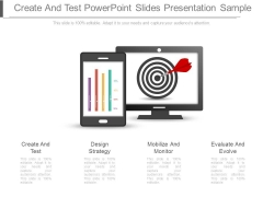 Create And Test Powerpoint Slides Presentation Sample