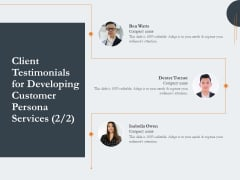 Creating Buyer Persona Client Testimonials For Developing Customer Persona Services Professional PDF