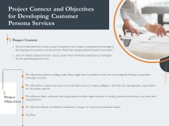 Creating Buyer Persona Project Context And Objectives For Developing Customer Persona Services Diagrams PDF