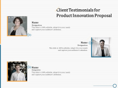 Creating Innovation Commodity Client Testimonials For Product Innovation Proposal Structure PDF