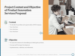 Creating Innovation Commodity Project Context And Objective Of Product Innovation Services Proposal Themes PDF