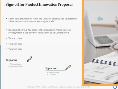 Creating Innovation Commodity Sign Off For Product Innovation Proposal Ppt Summary Outline PDF