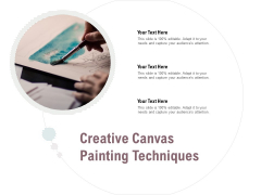Creative Canvas Painting Techniques Ppt PowerPoint Presentation Ideas Graphic Tips