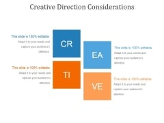 Creative Direction Considerations Ppt PowerPoint Presentation Inspiration