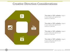 Creative Direction Considerations Ppt PowerPoint Presentation Layouts Graphics