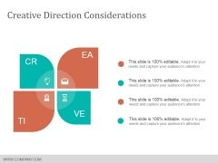 Creative Direction Considerations Ppt Powerpoint Presentation Pictures Skills