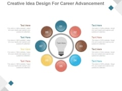 Creative Idea Design For Career Advancement Ppt PowerPoint Presentation Inspiration