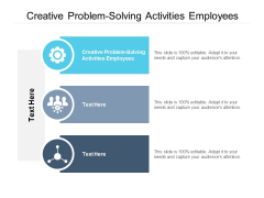 Creative Problem Solving Activities Employees Ppt PowerPoint Presentation Gallery Model Cpb Pdf