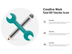 Creative Work Tool Kit Vector Icon Ppt PowerPoint Presentation Gallery Mockup PDF